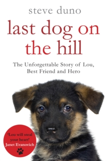Last Dog on the Hill, Paperback Book