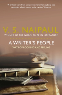 A Writer's People : Ways of Looking and Feeling, Paperback / softback Book