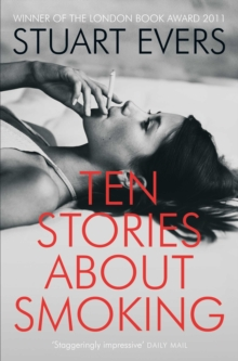 Ten Stories about Smoking, Paperback / softback Book