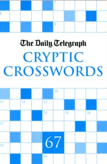 Daily Telegraph Cryptic Crosswords 67, Paperback Book