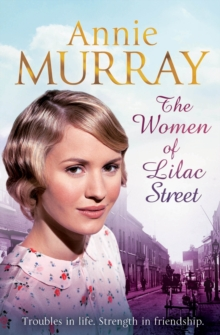 The Women of Lilac Street, Paperback / softback Book