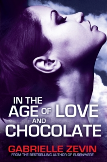 In the Age of Love and Chocolate, Paperback Book