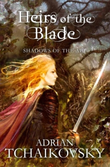 Heirs of the Blade, Paperback Book