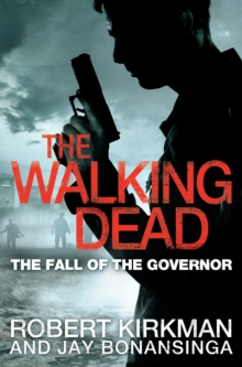 The Fall of the Governor Part One, Paperback / softback Book