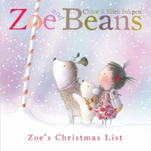 Zoe and Beans: Zoe's Christmas List, Paperback / softback Book