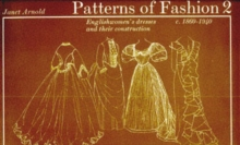 Patterns of Fashion 2 : 1860 - 1940, Paperback / softback Book