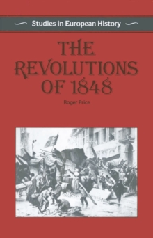 european revolutions of 1848 essay This was the starting point of the 1848 revolutions, because at that time, france was the most important country in europe before the 1840s, france was in its egolden age the other european countries had always followed french ideas, even after the 1848 revolutions until the year 1870.