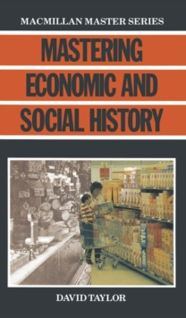 Mastering Economic and Social History, Paperback Book