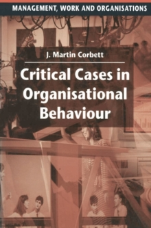 Critical Cases in Organisational Behaviour, Paperback / softback Book