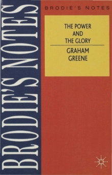 Greene: The Power and The Glory, Paperback / softback Book