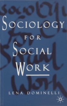 Sociology for Social Work, Paperback Book