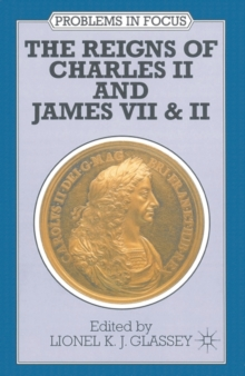 The Reigns of Charles II and James VII & II, Paperback / softback Book