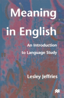 Meaning in English : An Introduction to Language Study, Paperback Book