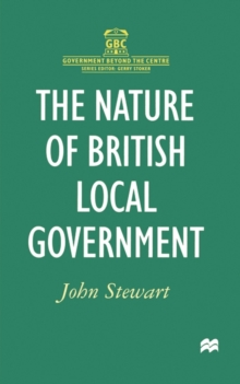 The Nature of British Local Government, Paperback / softback Book