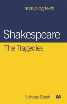 Shakespeare: The Tragedies, Paperback / softback Book