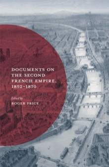 Documents on the Second French Empire, 1852-1870, Paperback / softback Book