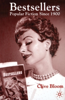 Bestsellers : Popular Fiction Since 1900, Paperback Book