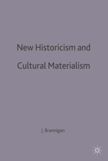 New Historicism and Cultural Materialism, Paperback / softback Book