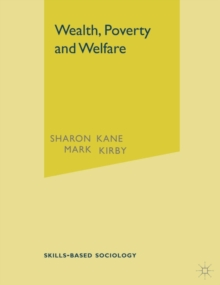Wealth, Poverty and Welfare, Paperback / softback Book