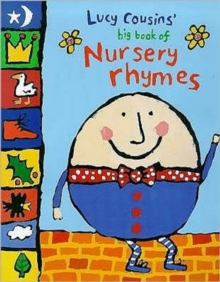 Lucy Cousins' Big Book of Nursery Rhymes, Hardback Book