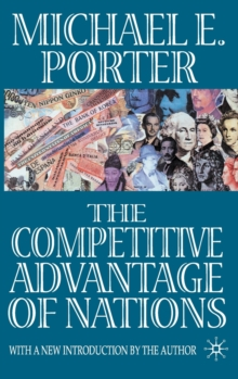 The Competitive Advantage of Nations, Hardback Book