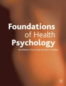 Foundations of Health Psychology, Paperback / softback Book