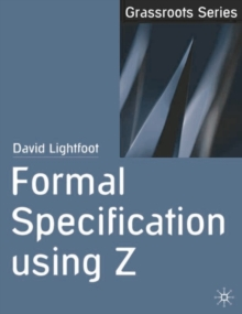 Formal Specification using Z, Paperback / softback Book