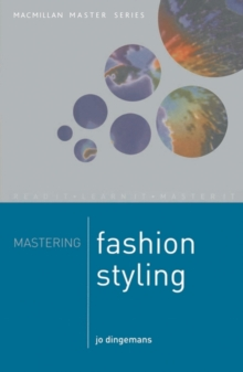 Mastering Fashion Styling, Paperback Book