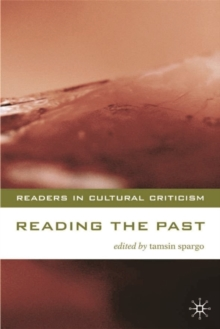 Reading the Past : Literature and History, Paperback / softback Book