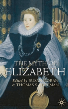 The Myth of Elizabeth, Paperback / softback Book