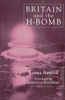 Britain and the H-bomb, Paperback Book