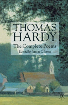 Thomas Hardy: The Complete Poems, Paperback Book