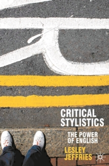 Critical Stylistics : The Power of English, Paperback / softback Book