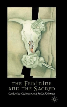 The Feminine and the Sacred, Hardback Book