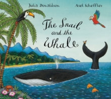 The Snail and the Whale, Hardback Book