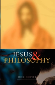 Jesus and Philosophy, Paperback Book