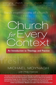 Church for Every Context : An introduction to Theology and Practice, Paperback / softback Book