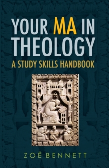 Your MA in Theology : A Study Skills Handbook, Paperback / softback Book
