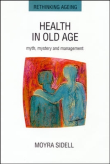 Health in Old Age, Paperback / softback Book