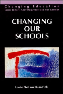 CHANGING OUR SCHOOLS, Paperback Book