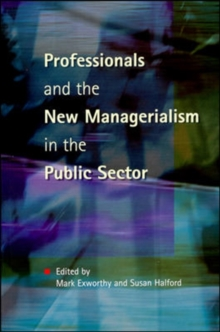 PROFESSIONALS & NEW MANAGERIALISM, Paperback / softback Book