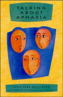 Talking About Aphasia, Paperback Book