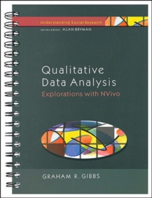 Qualitative Data Analysis : Explorations with NVivo, Spiral bound Book