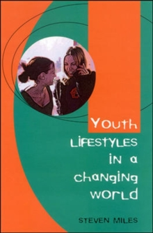 Youth Lifestyles in a Changing World, Paperback Book