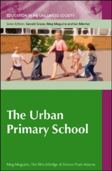The Urban Primary School, Paperback / softback Book