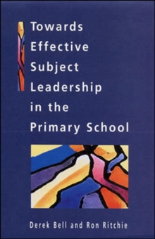 Towards Effective Subject Leadership in the Primary School, Paperback Book