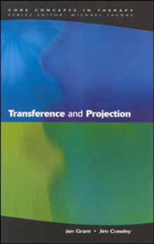 Transference and Projection : Mirrors to the Self, Paperback Book