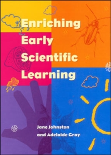 ENRICHING EARLY SCIENTIFIC LEARNING, Paperback Book