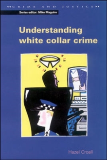 UNDERSTANDING WHITE COLLAR CRIME, Paperback Book