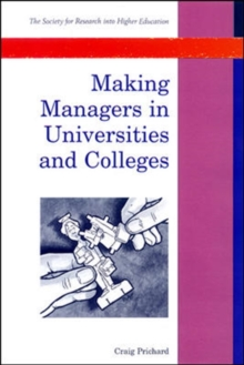Making Managers in Universities and Colleges, Paperback / softback Book